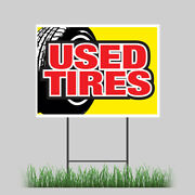 18x24 Used Tires Yard Sign Wheels Tire Rims Good Tread Retail Store Sign