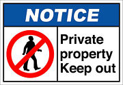 Private Property Keep Out Notice Osha / Ansi Label Decal Sticker