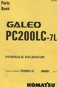 Komatsu Galeo Hydraulic Excavator Parts Book - Pc200lc-7l S/n A86001 And Up
