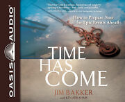 Time Has Come By Jim Bakker With Ken Abraham - Set Of 8 Audio Cds. Brand New