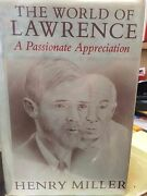 World Of Lawrence- Henry Miller 1980 Signed W/ Tipped In Lawrence Signature