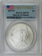 2015-p 1 March Of Dimes Silver Commemorative Pcgs Ms70 First Strike Label