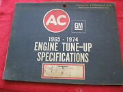 1965-1974 Ac Domestic And Foreign Engine Tune-up Specifications Manual, 104 Pages