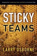 Sticky Teams Keeping Your Leadership Team And Staff On The Same Page By Lar...