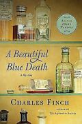 A Beautiful Blue Death Charles Lenox Mysteries By Charles Finch