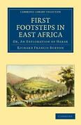 First Footsteps In East Africa Or, An Exploration Of Harar Cambridge Librar...