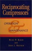 Reciprocating Compressors Operation And Maintenance By Heinz P. Bloch, Joh...