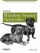 Building Wireless Sensor Networks With Zigbee, Xbee, Arduino, And Processing...