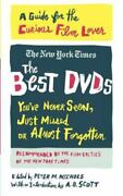 The Best Dvds Youand039ve Never Seen Just Missed Or Almost Forgotten A Guide For...