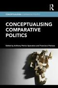 Conceptualising Change In Comparative Politics By Spanakos Anthony Peter Pa...