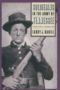Soldiering In The Army Of Tennessee A Portrait Of Life In A Confederate Army...