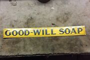 Vintage Embossed Good Will Soap Sign Antique Goodwill M-c-a Sign Co. Nos