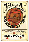 Mail Pouch Chewing Tobacco Cigar Reproduction Metal Sign 12x18