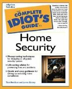 The Complete Idiotand039s Guide Complete Idiotand039s Guide To Home Security By Tom...
