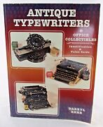 Antique Typewriters And Office Collectibles Identification And Value Guide Book