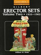 Greenbergand039s Guide To Gilbert Erector Sets Volume Two 1933-1963 New Hardcover