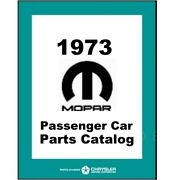 Factory Mopar Parts Manual For 1973 Plymouth - Dodge - Chrysler - Imperial