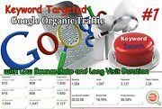 Unlimited Keyword Targeted Google Organic Traffic With Low Bounce Rate For 5 Day