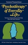 Psychotherapy Of Everyday Life Training In Partnership And Self-help With 2...