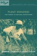 Plant Invaders The Threat To Natural Ecosystems By Quentin C B Cronk, Janic...