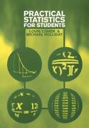 Practical Statistics For Students An Introductory Text By Louis Cohen Mich...