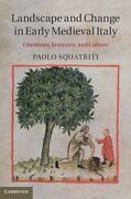 Landscape And Change In Early Medieval Italy Chestnuts, Economy, And Culture...