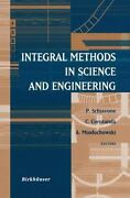 Integral Methods In Science And Engineering By Christian Constanda, Andrew M...