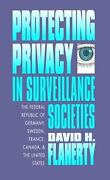Protecting Privacy In Surveillance Societies The Federal Republic Of Germany...