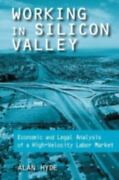 Working In Silicon Valley Economic And Legal Analysis Of A High-velocity Lab...