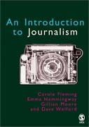Introduction To Journalism By Carole Fleming Gillian Moore Dave Welford E...