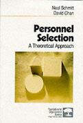Personnel Selection A Theoretical Approach By David Chan, Neal Schmitt