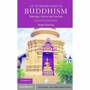 An Introduction To Buddhism Teachings History And Practices Introduction T...
