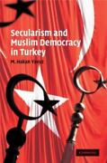 Secularism And Muslim Democracy In Turkey Cambridge Middle East Studies By...