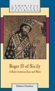Roger Ii Of Sicily A Ruler Between East And West Cambridge Medieval Textboo...