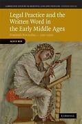 Legal Practice And The Written Word In The Early Middle Ages Frankish Formul...