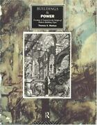 Buildings And Power The Origin Of Modern Building Types By Thomas A Markus,...
