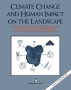 Climate Change And Human Impact On The Landscape By F. M. Chambers