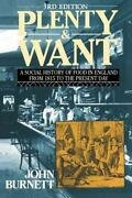 Plenty And Want A Social History Of Food In England From 1815 To The Present...