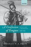A Confusion Of Tongues Britainand039s Wars Of Reformation 1625-1642 By Prior C...