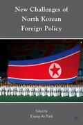 New Challenges Of North Korean Foreign Policy