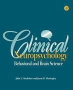 Clinical Neuropsychology Behavioral And Brain Science By John L. Bradshaw, ...