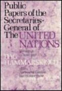 Public Papers Of The Secretaries General Of The United Nations Volume 3