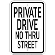 Reflective Heavy Gauge Private Drive No Thru Street Sign 12x18 Aluminum Signs