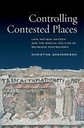 Controlling Contested Places Late Antique Antioch And The Spatial Politics O...