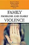 Family Problems And Family Violence Reliable Assessment And The Icd-11 By H...