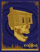 The Evil Dead 2 By Todd Slater - Variant - Rare Sold Out Mondo Print