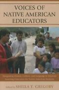 Voices Of Native American Educators Integrating History, Culture, And Langua...