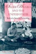 Saudi Arabia And The United States Birth Of A Security Partnership By Hart...