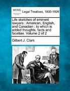 Life Sketches Of Eminent Lawyers American, English, And Canadian To Which ...