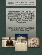 Northwestern Mut Life Ins Co Of Milwaukee Wis V. Central Hanover Bank And Trus...
